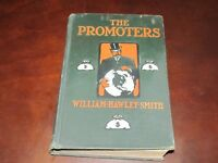 The Promoters - William Hawley Smith 1904 1st Edition