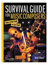 Brian Tarquin Survival Guide For Music Composers Learn Play Reference MUSIC BOOK