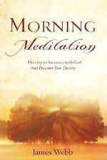 Morning Meditation by James Webb (English) Paperback Book Free Shipping!