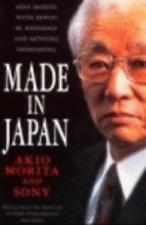 Made in Japan: Akio Morita and Sony by Akio Morita: Used