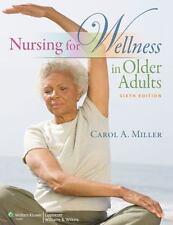 Nursing for Wellness in Older Adults by Carol A. Miller (2011, Hardcover)