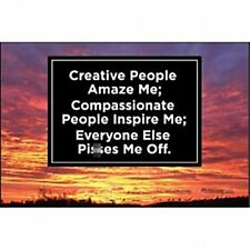 Creative People Amaze Me.. funny fridge magnet   (ep)