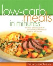Low-Carb Meals in Minutes ~ Linda Gassenheimer