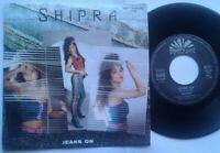 "Shipra / Jeans On / Boys And Girls 7"" Single Vinyl 1988"