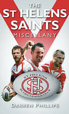 The St Helens Saints Miscellany by Darren Phillips (Hardback, 2010)