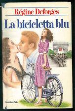 DEFORGES REGINE LA BICICLETTA BLU EUROCLUB 1985 ROMANZI ROSA