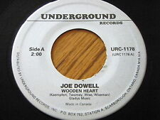 "JOE DOWELL - WOODEN HEART / LITTLE RED RENTED ROWBOAT   7"" VINYL"