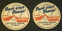 """2  1950's """"Back Your Braves"""" Milwaukee Braves Miller High Life Beer Coasters"""