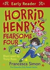 Horrid Henry's Fearsome Four (Horrid Henry Early Reader), Simon, Francesca, Very