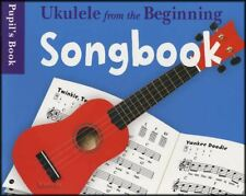 Ukulele From The Beginning Songbook Pupil's Book Music Book Learn To Play