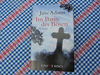 Buch von Jane Adams  Im Bann des Bösen  Thriller