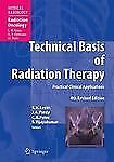 Technical Basis of Radiation Therapy: Practical Clinical Applications -ExLibrary