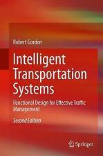 Intelligent Transportation Systems : Functional Design for Effective Traffic ...
