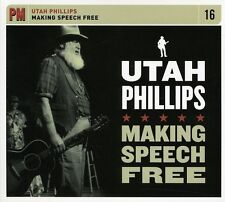 Utah Phillips - Making Speech Free [New CD]