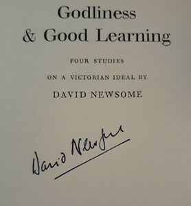 Godliness and Good Learning: Four Studies on (David Newsome - 1961)