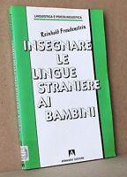 Insegnare le lingue straniere ai bambini Armando Editore linguistica e psicoling
