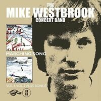 Mike Westbrook Conce - Marching Song: Vol 1 / Vol 2 Plus Bonus [New CD]