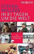 In 81 Tagen um die Welt. Der Globalisierung auf der Spur... | Buch | Zustand gut