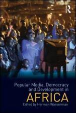 Popular Media, Democracy and Development in Africa Internationalizing Media Stu