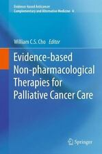 Evidence-Based Non-Pharmacological Therapies for Palliative Cancer Care 4...