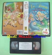 VHS film LA SIRENETTA IL LUPO E I SETTE CAPRETTI animazione DEA (F85) no dvd