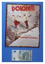 "Targa vintage ""Dolomiti olimpiadi invernali"" neve vacanze, metallo, cm 25x20"