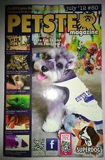 PETSTER MAGAZINE ~ JULY 2012 #50