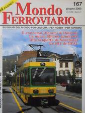 Mondo Ferroviario n°167 La Nuova Milano Lambrate[ - La 851 di MFAL TR.6]