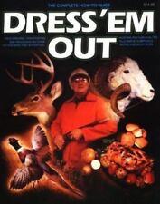 Dress 'em Out by Captain James A Smith