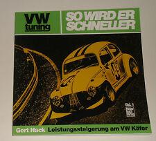 "Tuning -Anleitung VW Käfer 1200 1300 1500 1600 Oettinger ""So wird er schneller"""