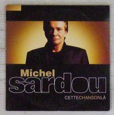Michel Sardou Cds Cette chanson-là 2000