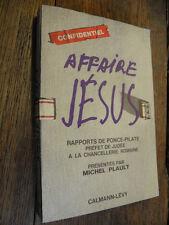 Affaire Jésus rapports de Ponce-Pilate préfet de judée à la chancellerie romaine