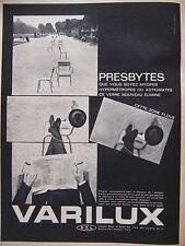 PUBLICITÉ DE PRESSE 1962 VERRES VARILUX POUR PRESBYTES MYOPES - ADVERTISING