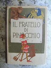 IL FRATELLO DI PINOCCHIO - ETTORE GHISELLI, BELFORTE EDITORE, ANNI 20