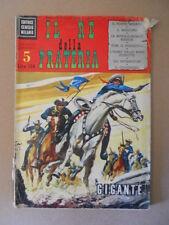IL RE DELLA PRATERIA n°5 1969 edizioni CENISIO  [G419B] DISCRETO