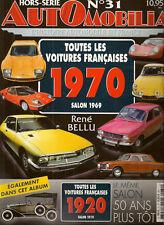 AUTOMOBILIA HS 31 LES VOITURES FRANCAISES 1970 (SALON 1969) et 1920 (SALON 1919)