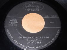 Jivin' Gene: Going Out With The Tide / Release Me 45