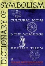 USED (VG) Dictionary of Symbolism: Cultural Icons and the Meanings Behind Them