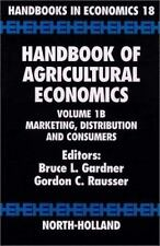 Handbook of Agricultural Economics: Marketing, Distribution, and Consumers