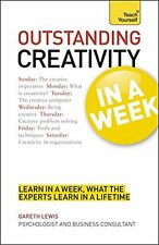 Teach Yourself Outstanding Creativity in a Week (TYW), Lewis, Gareth, Very Good