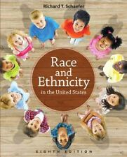 RACE AND ETHNICITY IN THE UNITED STATES - SCHAEFER, RICHARD T. - NEW PAPERBACK B