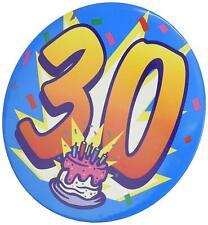 JUMBO I Am 30 Today Happy 30th Birthday Big Badge Mens Ladies HUGE SIZE 150mm