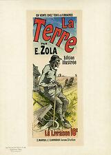 """""""LA TERRE / Emile ZOLA"""" Litho entoilée Maîtres de l'Affiche Jules CHERET 1889"""