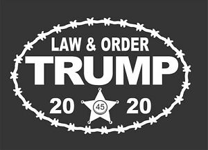 TRUMP 2020 LAW & AND ORDER NEW Decal Sticker 8.5 x5.5 MAGA KAG LAND SLIDE 20/20