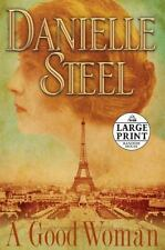 A Good Woman by Danielle Steel (2008, Trade Paperback, Large Type / large print edition)