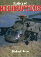 HISTORY OF HELICOPTERS by MICHAEL J TAYLOR Book The Fast Free Shipping