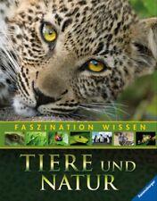 Faszination Wissen: Tiere und Natur - Diverse