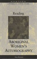 AUSTRALIAN NON FICTION , READING ABORIGINAL WOMEN'S AUTOBIOGRAPHY by BREWSTER