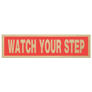 Hillman Group 845623 2-In x8-In Black & Red/Nickel Plastic Watch Your Step Sign