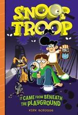 Snoop Troop: It Came from Beneath the Playground-ExLibrary